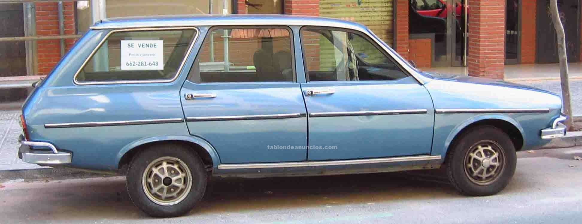 Toyota Corolla Le >> TABLÓN DE ANUNCIOS - Renault 12 ts familiar impecable azul ...