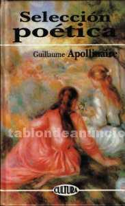 Apollinaire. Selección poética