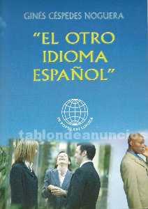 El otro idioma espa�ol, frases idiom�ticas y modismos