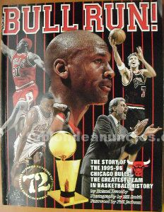 Michael jordan - libro ''bull run. The story of the 1995-96 chicago bulls''