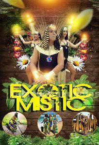 Exotic mistic un show unico y diferente..