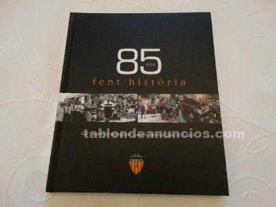 Valencia c.de f. 85 anys fent história
