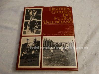 Historia gráfica del fútbol valenciano