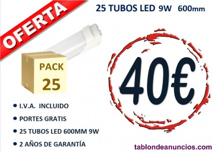 PACK DE 10 O 25 TUBOS LED T8 600MM 9W