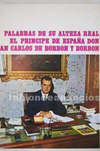 Palabras de su Alteza Real El Príncipe de España