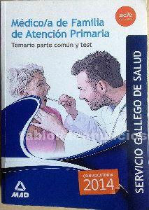 Libro oposiciones médico de familia. Temario parte común y test