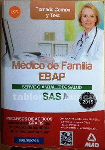 Libro oposiciones médico de familia. Temario común (1 a 9) y test