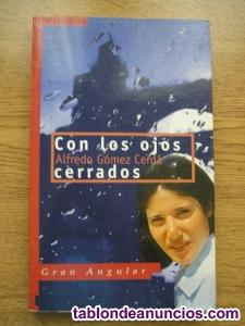 LIBRO LECTURA QUOT;CON LOS OJOS CERRADOS QUOT;