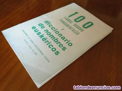 100 libros vascos fundamentales y diccionario de nombres euskericos editorial la