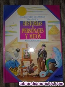 UNA HISTORIA DEL MUNDO PARA NIÑOS-HISTORIAS de PERSONAJES Y MITOS.
