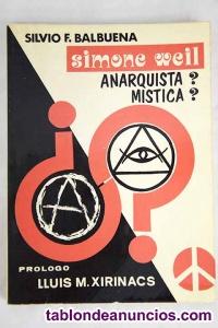 Simone Weil = anarquista ? mística ?