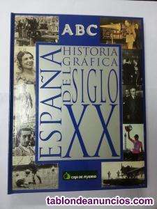 Abc. España historia grafica del siglo xx