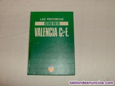 Historia viva del valencia c.de f.