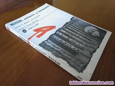 Neruda entierro y testamento alvaro sarmiento y fotos de fina torres 1ª edicion