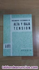 Reglamentos electronicos de alta y baja tension