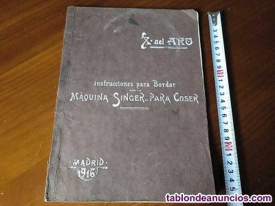 Madrid 1916 instrucciones para bordar con la maquina singer para coser x. Del ar