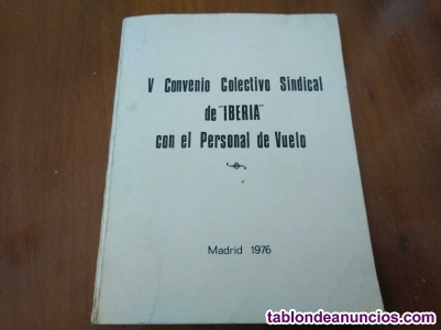 1976 v convenio colectivo sindical de iberia con el personal de vuelo madrid 197