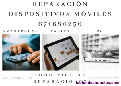 Reparaciones móviles, tablet, pc, etc.