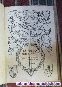 """Libro de la obra """"la passió"""" de olesa ,1940"""