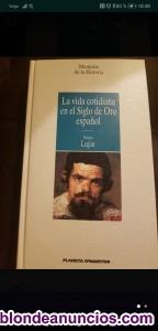 La vida cotidiana en el siglo de oro español