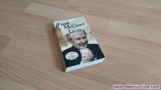 Novela 'Lo es', de Frank McCourt