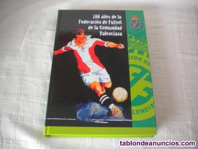100 años de la federación de fútbol de la comunidad valenciana