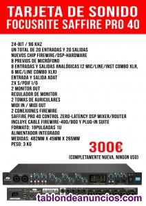 Tarjeta de Sonido Focusrite Saffire Pro 40 (300€)