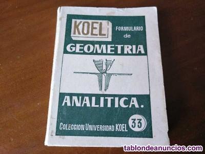 Koel formulario de geometria analitica primera edicion 1959