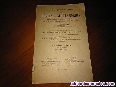 1931 traité théorique et pratique des règles a calculs beghin regle a calcul reg