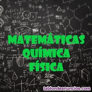 CLASES  9EUROS/H ONLINE/DOMICILIO MATEMATICAS, FISICA, QUIMICA Y BIOLOGIA