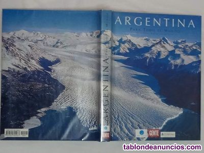 Argentina para todo el mundo, Florián von der Gecht, Ed. Atlántida, 2000