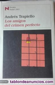 Andrés trapiello - los amigos del crimen perfecto