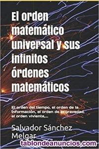 Libro: El orden matemático universal y sus infinitos órdenes matemáticos
