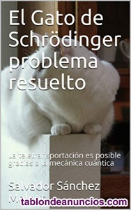 El Gato de Schrödinger problema resuelto