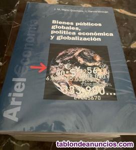 Bienes publicos globales, politica economica y globalizacion