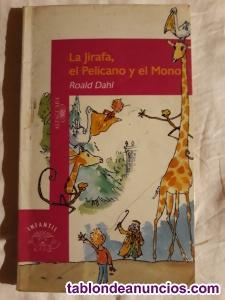La Jirafa, el Pelícano y el Mono.