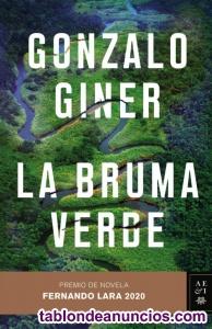 La Bruma Verde Gonzalo Giner