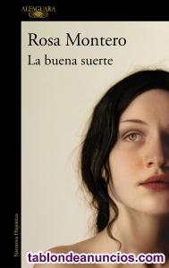 La Buena Suerte Rosa Montero