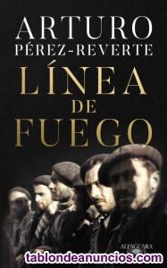 Linea de fuego Arturo Perez Reverte