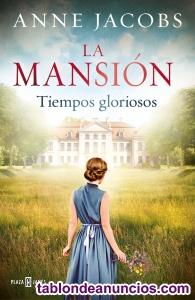 La Mansion Tiempos Gloriosos Anne Jacobs