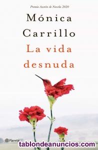La Vida Desnuda Monica Carrillo