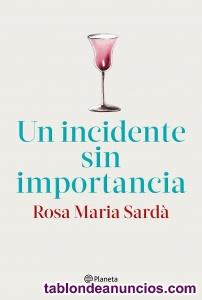 Un Incidente Sin Importancia Rosa Sarda