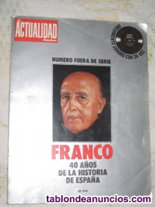 FRANCO, 40 AÑOS de la HISTORIA de ESPAÑA.
