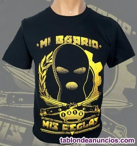 Camiseta macarra - Mi Barrio & Mis Reglas
