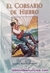 El Corsario De Hierro Tomo 2 Victor Mora - Ambros