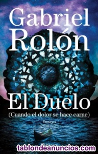 """""""El duelo"""" de Gabriel Rolón"""