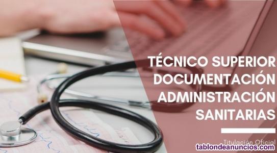 Técnico Superior Documentación y Administración Sanitarias.