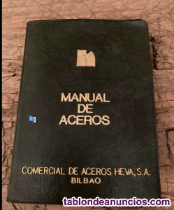 Manual de aceros. Aceros Heva. S.A. Echevarria, Bilbao. 1975.
