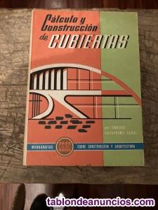 Cálculo y construcción de Cubiertas. Enrique Casaprima Cabal