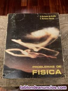 Problemas de física por Santiago Burbano de Ercilla y Enrique Burbano García